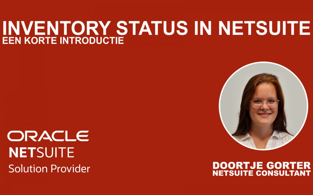 Blog: De voordelen van voorraadbeheer in NetSuite ERP