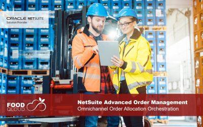 NetSuite Advanced Order Management: Omnichannel Order Allocation Orchestration